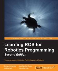 7580OS_Learning ROS for Robotics Programming - Second Edition